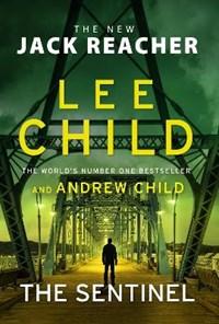 Jack reacher The sentinel | Lee Child ; Andrew Child |