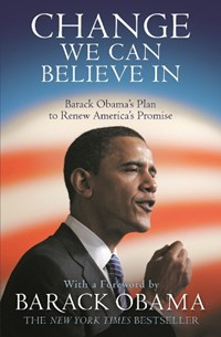Change We Can Believe In | Barack Obama |