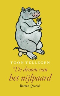 De droom van het nijlpaard | Toon Tellegen |