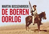 De Boerenoorlog | Martin Bossenbroek |