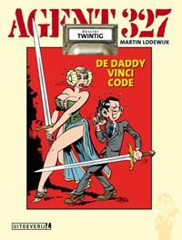 Agent 327 Hc20. dossier de daddy vinci code | Martin Lodewijk |
