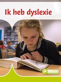 Ik heb dyslexie | Ellen Westerveld |