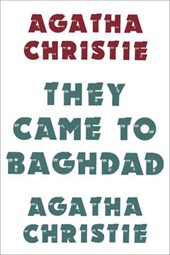 They Came to Baghdad