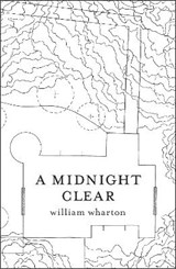 A Midnight Clear | William Wharton |