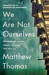 We are not ourselves | Matthew Thomas |