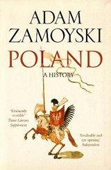 Poland: a history | Adam Zamoyski |