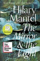 Mirror & the light | hilary Mantel |