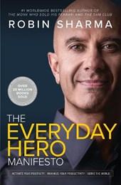 The everyday hero manifesto