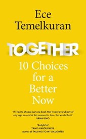 Together: 10 choices for a better now