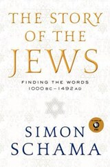 The Story of the Jews | Simon Schama |