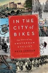 In the city of bikes | Pete Jordan |