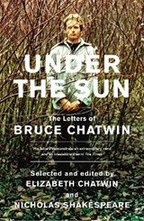 Under The Sun | Bruce Chatwin | 9780099466147