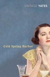 Cold Spring Harbor   Richard Yates  