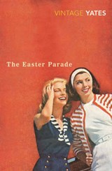 The Easter Parade | Richard Yates |