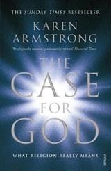The Case for God | Karen Armstrong |