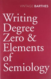 Writing Degree Zero & Elements of Semiology
