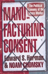 Manufacturing Consent | Herman, Edward S ; Chomsky, Noam |