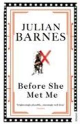 Before she met me | Julian Barnes |