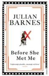 Before she met me | Julian Barnes |