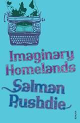 Imaginary Homelands | Salman Rushdie |
