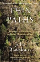 Thin Paths | Julia Blackburn |