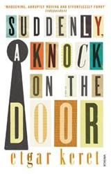 Suddenly, a Knock on the Door   Etgar Keret  