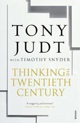 Thinking the Twentieth Century | Snyder, Timothy ; Judt, Tony |