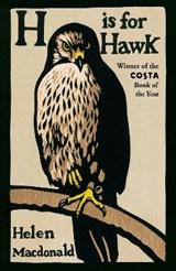 H is for hawk | Helen Macdonald |