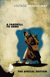 Farewell to arms: the special edition | Ernest Hemingway |