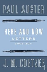 Here and Now   J.M. Coetzee  