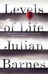 Levels of Life | Julian Barnes |