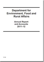 Department for Environment, Food and Rural Affairs Annual Report and Accounts 2011-12
