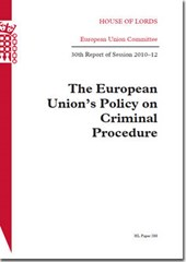 The European Union's Policy on Criminal Procedure