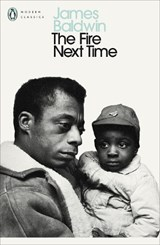 Fire next time: my dungeon shook; down at the cross   James Baldwin  