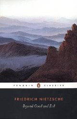 Beyond Good and Evil | Friedrich Nietzsche |