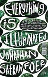 Everything is illuminated | Jonathan Safran Foer |