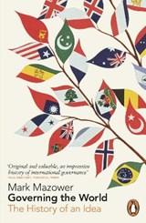 Governing the World | Mark Mazower |