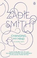 Changing My Mind | Zadie Smith |