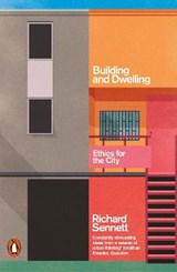 Building and dwelling | Richard Sennett |