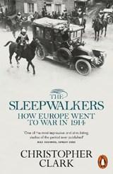 Sleepwalkers: how europe went to war in 1914 | Christopher Clark |