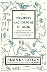 Pleasures and sorrows of work | Alain De Botton |