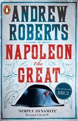 Napoleon the great | Andrew Roberts |