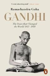 Gandhi 1914-1948 | Ramachandra Guha |