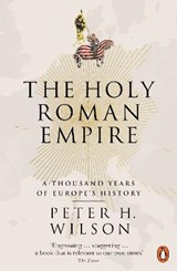 Holy roman empire | Peter H. Wilson |