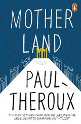 Mother land | Paul Theroux |