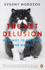 The Net Delusion | Evgeny Morozov |