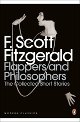 Flappers and Philosophers: The Collected Short Stories of F. Scott Fitzgerald | F. Scott Fitzgerald |