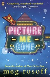 Picture Me Gone | Meg Rosoff |