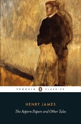 The Aspern Papers and Other Tales   Henry James ; Michael Gorra  