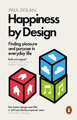 Happiness by Design | Paul Dolan |